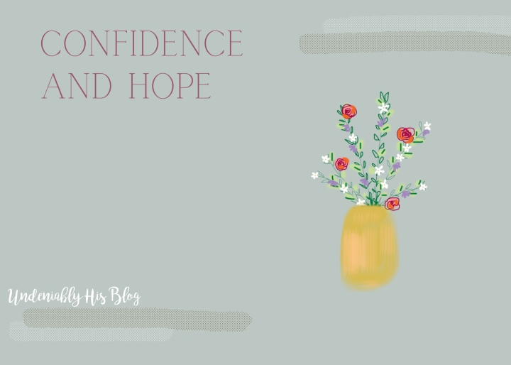 Confidence and Hope